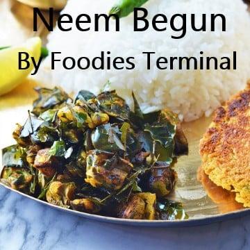 Neem Begun Bengali Recipes