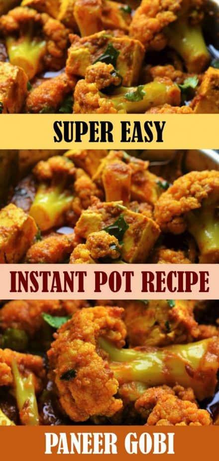 Instant Pot Paneer Gobi recipe