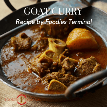 Goat Curry Recipe By Foodies Terminal