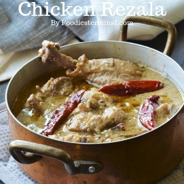 Bengali Chicken Rezala cooked in Kolkata style