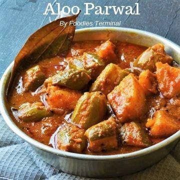 Aloo Parwal ki sabji in an aluminum plate