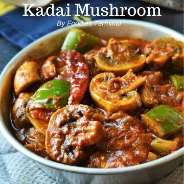Spicy kadai mushroom recipe