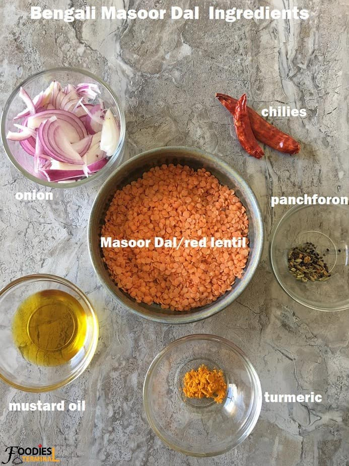 Masoor Dal Bengali style recipe ingredients in bowls