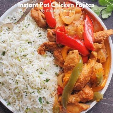 Fajita chicken instant pot recipe served with cilantro lime rice on a white plate